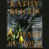 Death Du Jour: A Novel (Audio) - Kathy Reichs, Katherine Borowitz, Bonnie Hurren