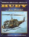 Modern Military Aircraft: UH-1 Huey - Lou Drendel