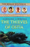 The Thieves Of Ostia: The Roman Mysteries Book 1 (Unabridged On 4 C Ds) - Caroline Lawrence, Kim Hicks