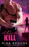 A Kiss to Kill - Nina Bruhns