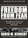 Freedom from Fear (Audio) - David M. Kennedy, Tom Weiner