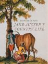 Jane Austen's Country Life - Deirdre Le Faye