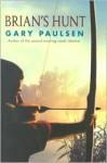 Brian's Hunt (Brian's Saga, #5) - Gary Paulsen