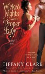 Wicked Nights With a Proper Lady (Dangerous Rogues) - Tiffany Clare