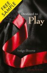 Destined to Play Free Sampler - Indigo Bloome