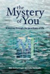 The Mystery of You - Ron Goldschlager, Adin Steinsaltz