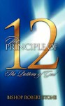 The Principle of 12 the Pattern of God - Robert Stone, Susan K. Reidel, Roger Smith