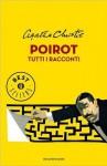 Poirot. Tutti i racconti - Grazia Maria Griffini, Lydia Lax, Diana Fonticoli, Agatha Christie