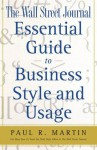 The Wall Street Journal Essential Guide to Business St (Wall Street Journal Book) - Paul Martin