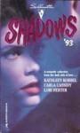 Silhouette Shadows '93 - Kathleen Korbel, Carla Cassidy, Lori Herter