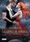 Ciudad de las almas perdidas. Cazadores de sombras 5 (versión mexicana) - Cassandra Clare
