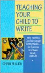Teaching Your Child to Write - Cheri Fuller