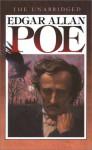 The Unabridged Edgar Allan Poe - Edgar Allan Poe
