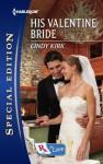 His Valentine Bride - Cindy Kirk