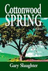 Cottonwood Spring - Gary Slaughter, Fletcher House