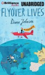 Flyover Lives: A Memoir - Diane Johnson