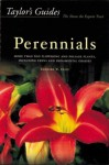 Taylor's Guide to Perennials: Based on Taylor's Encyclopedia of Gardening (Taylor's Gardening Guide) - Gordon P. Dewolf