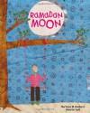 Ramadan Moon - Na'ima B. Robert, Shirin Adl