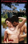 His Whipping Boy - J.A. Jaken