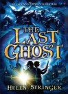 The Last Ghost: A Belladonna Johnson Adventure (Belladonna Johnson Mystery) - Helen Stringer