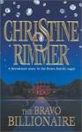 The Bravo Billionaire - Christine Rimmer