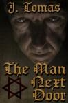 The Man Next Door - J. Tomas