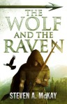 The Wolf and the Raven (The Forest Lord) - Steven A. McKay