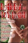 Babes in Toyland - Rayne Forrest, J.M. Snyder, Jefferson Dane, Lizzie T. Leaf, Brenda Williamson, Diane Charles Linford
