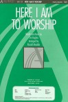 Here I Am to Worship -Satb - Tim Hughes, Russell Mauldin
