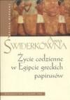 Życie codzienne w Egipcie greckich papirusów - Anna Świderkówna