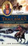 Beartooth Incident (The Trailsman, #332) - Jon Sharpe