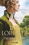 Das goldene Ufer: Roman (Knaur TB) (German Edition) - Iny Lorentz
