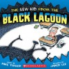 The New Kid from the Black Lagoon - Mike Thaler, Jared Lee