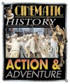 Action And Adventure (Cinematic History) - Mark Wilson