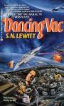 Dancing Vac - S.N. Lewitt