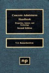 Concrete Admixtures Handbook, 2nd Ed.: Properties, Science and Technology - V.S. Ramachandran