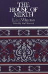 The House of Mirth (Case Studies in Contemporary Criticism) - Edith Wharton, Shari Benstock
