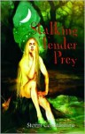 Stalking Tender Prey (Grigori Trilogy Series #1) - Storm Constantine