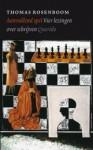 Aanvallend spel - Vier lezingen over schrijven - Thomas Rosenboom
