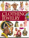 Clothing and Jewelry (Discovering World Cultures) - Fiona MacDonald