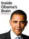 Inside Obama's Brain - Sasha Abramsky