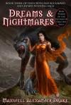 Dreams & Nightmares - Maxwell Alexander Drake