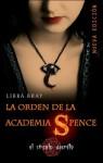 La orden de la academia spence (FICCIÓN YA) - Libba Bray, Isabel Ferrer Marrades
