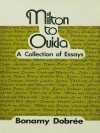 Milton to Ouida: A Collection of Essays - Bonamy Dobrée