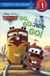 Go, Go, Go! (Disney/Pixar Cars) - Melissa Lagonegro, Ron Cohee