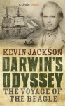 Darwin's Odyssey: The Voyage of the Beagle (Kindle Single) - Kevin Jackson
