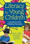 Literacy for Young Children: A Guide for Early Childhood Educators - Priscilla L. Griffith, Sara Ann Beach, Jiening Ruan