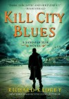 Kill City Blues: A Sandman Slim Novel - Richard Kadrey