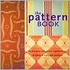 The Pattern Book: 64,000 Pattern Combinations for Your Home - Chronicle Books