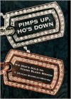 Pimps Up, Ho's Down: Hip Hop's Hold on Young Black Women - T. Denean Sharpley-Whiting
